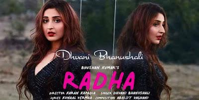 Lyrics Of New Songs Radha - Dhvani Bhanushali