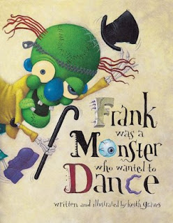 Frank Was a Monster Who Wanted To Dance  - 10 Books For Boys