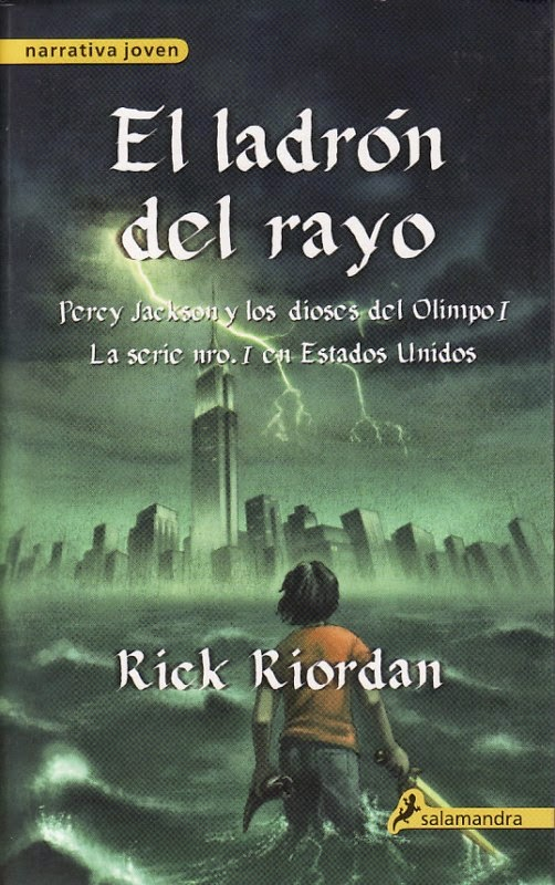 Percy Jackson Y Los Dioses Del Olimpo I: El Ladrón Del Rayo, de Rick Riordan
