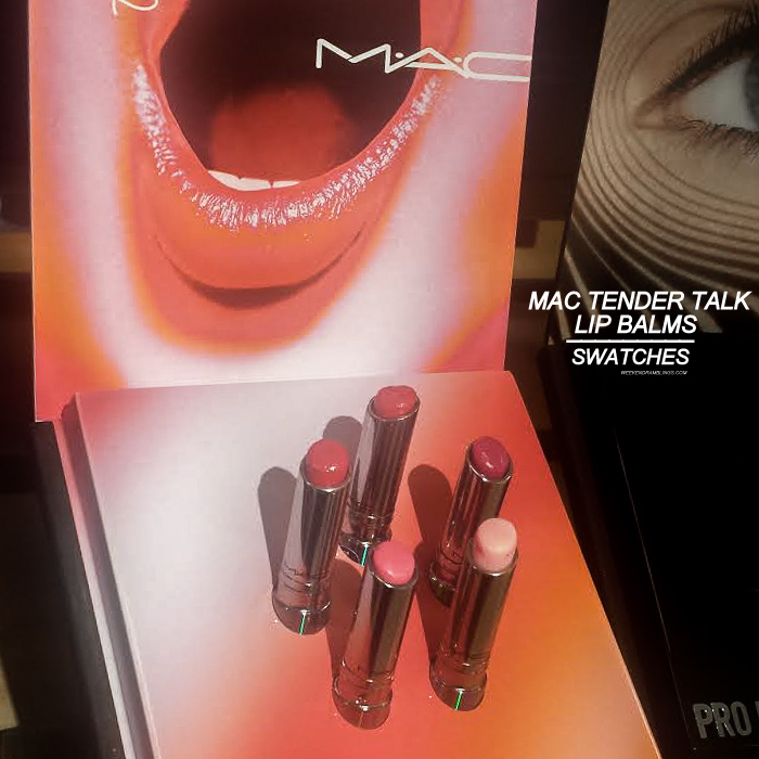 MAC Tendertalk Lip Balm Collection - Swatches - Teddy Pink - Play With Me - Side Dish - Pretty Me Up - Candy Wrapped