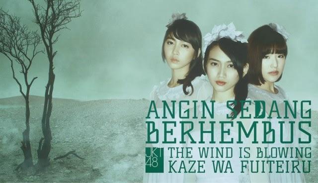 Download PV/MV JKT48 - Kaze wa Fuiteiru (Angin Sedang Berhembus)