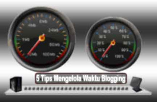 5 Tips Mengelola Waktu Blogging
