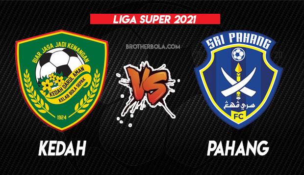 Live Streaming Kedah vs Pahang Liga Super 2.4.2021