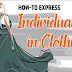 How to Express Individuality in Clothing #infographic