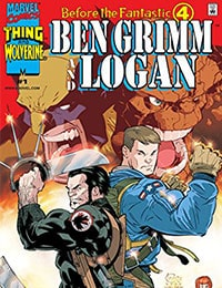 Before the Fantastic Four: Ben Grimm and Logan Comic
