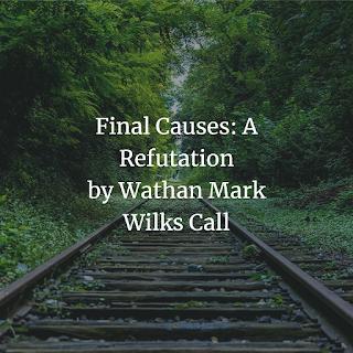 Final Causes: A Refutation PDF book