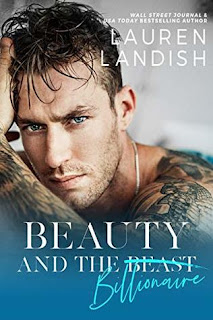 Beauty and the Billionaire by Lauren Landish