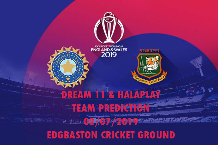 IND VS BAN Dream11 Prediction World Cup 2019: India vs. Bangladesh Dream11 Team