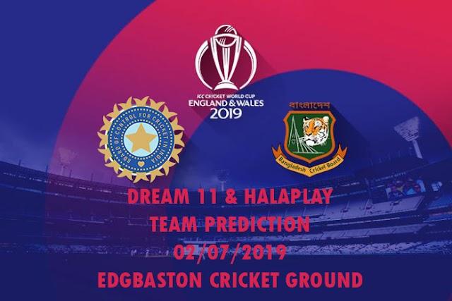 IND VS BAN Dream11 Prediction World Cup 2019: India vs. Bangladesh Dream11 Team