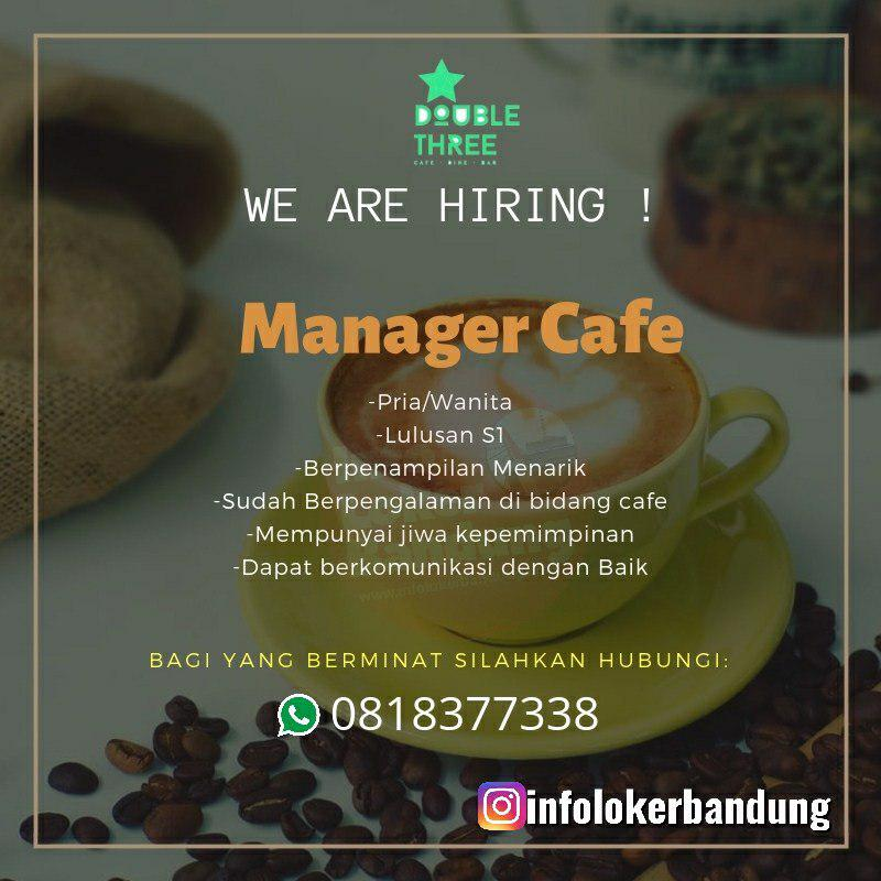 Lowongan Kerja Manager Cafe Double Three Cafe Dine and Bar Bandung Mei 2019