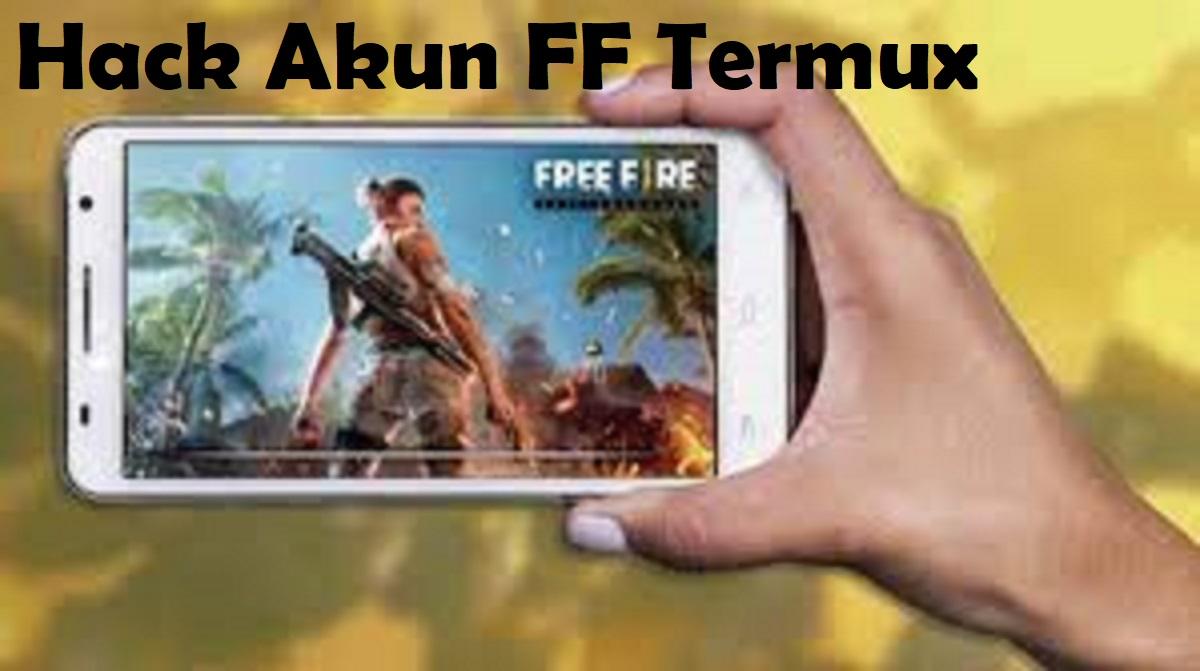 Hack Akun FF Termux