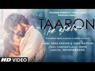 Taaron Ke Shehar Song: Neha Kakkar, | New Hindi Song 2021 | Latest Hindi Song 2021