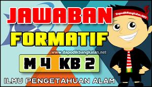 Jawaban Formatif M4 Kb 2 (Modul 4 IPA)