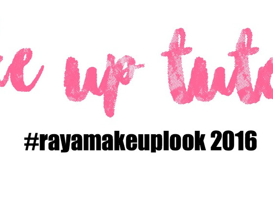 Raya Make Up Look . Are you fancy ?