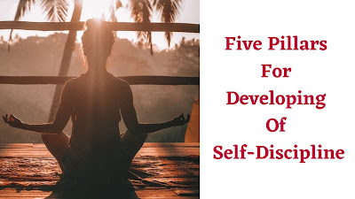 Five Pillars For Developing Of Self-Discipline.jpg