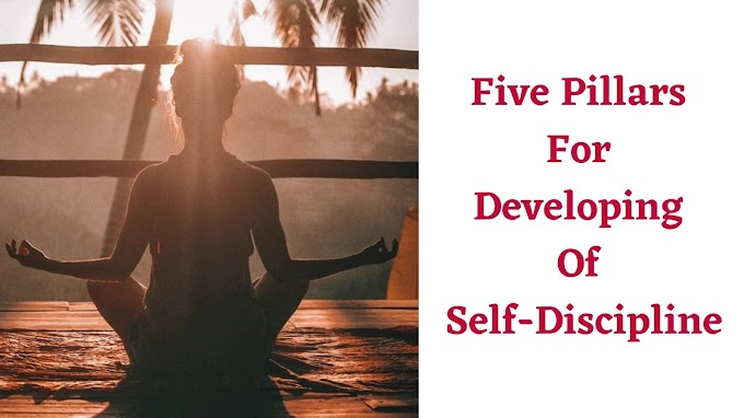 Five Pillars For Developing Of Self-Discipline