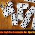 Judi Domino Gaple Dan Keuntungan Dari Agen Terpercaya