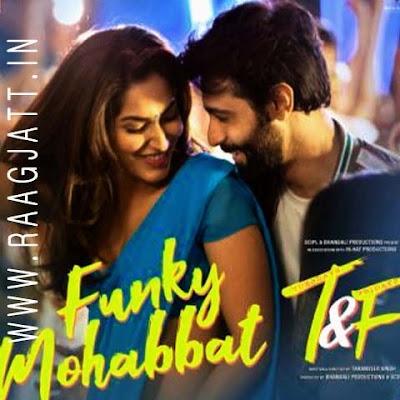 Funky Mohabbat by Sonu Kakkar lyrics