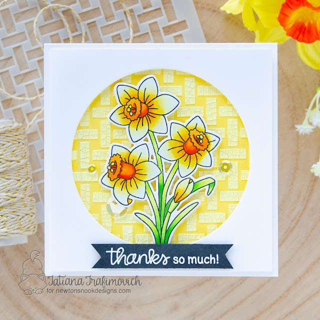 Daffodil Thank You Card by Tatiana Trafimovich | Daffodils Stamp Set, Basketweave Stencil and Circle Frames Die Set by Newton's Nook Designs #newtonsnook #handmade