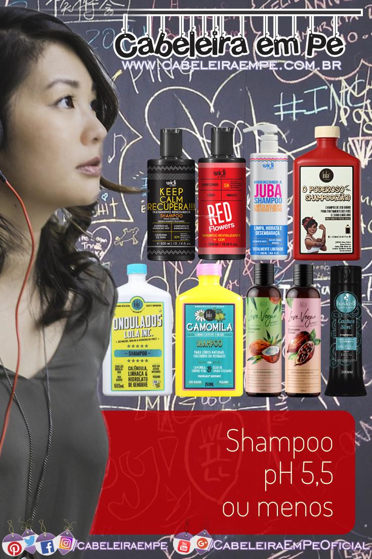 Shampoos com pH abaixo de 5,5 das marcas Widi Care, Lola, Abela e Haskell - Substitua o Shampoo pH Neutro por uma opção com pH ácido
