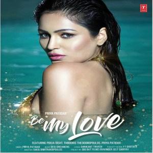 Be My Love – Priya Patidar (2018)