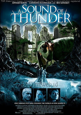 Sinopsis film A Sound of Thunder (2005)