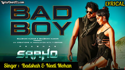 Bad Boy Lyrics - Sahoo | Prabhas and Jacqueline Fernandez