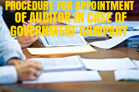 Procedure-Appointment-Auditor-Government-Company