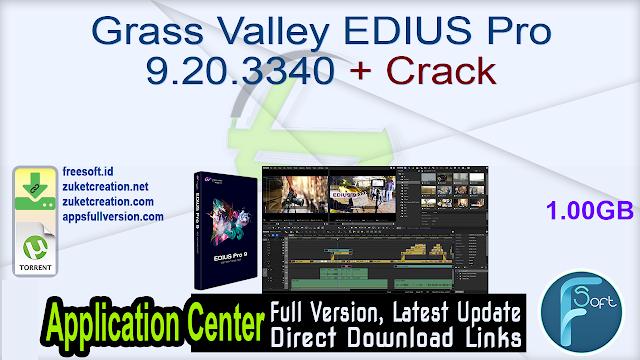 Grass Valley EDIUS Pro 9.20.3340 + Crack