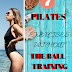 7 PILATES TIGHTENING EXERCISES WITHOUT THE BALL - TRAINING AT HOME!!!