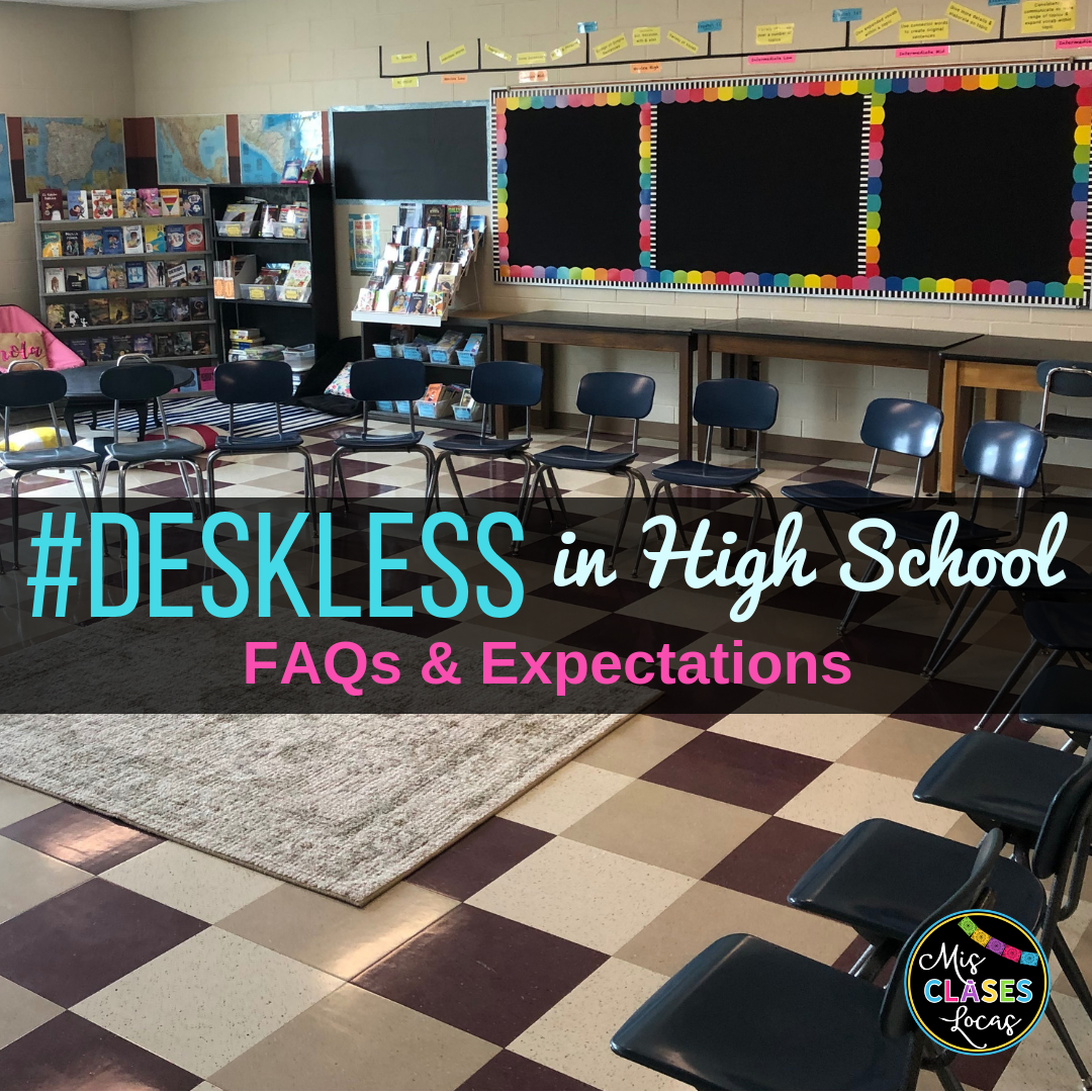 A Classroom Without Desks - #Deskless FAQ & Expectations - shared by Mis Clases Locas
