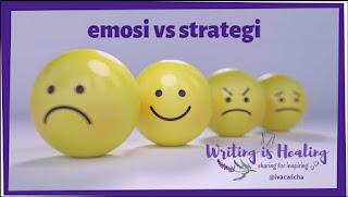 Emosi vs Strategi