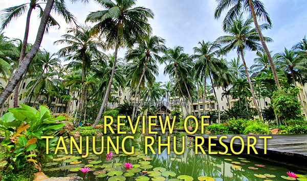 Review of Tanjung Rhu Resort in Langkawi
