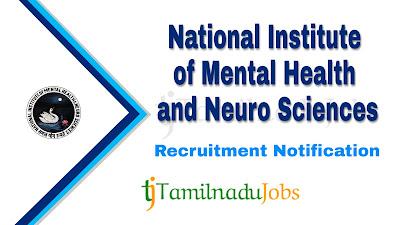 NIMHANS Recruitment notification 2019, central govt jobs, govt jobs for graduates, govt jobs in karnataka, govt jobs for nursing