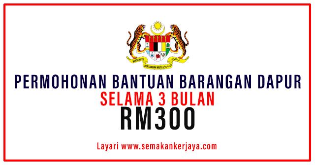 Bantuan Barangan Dapur RM300