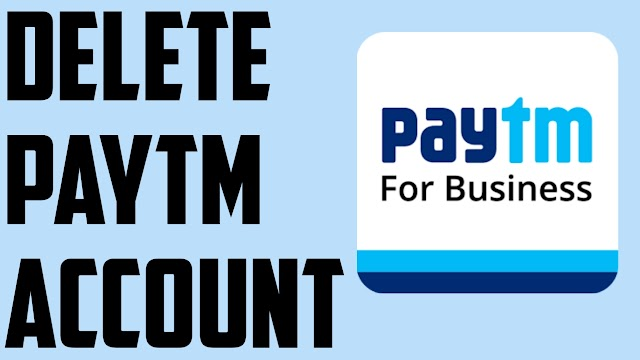 (working) How To Delete Paytm Account using Paytm App, Website, Customer Care Social Media