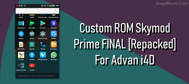 [Update] Custom Rom SkyMod Repacked Final For Advan i4D