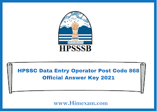HPSSC Data Entry Operator Post Code 868 Official Answer Key 2021