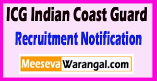 ICG Indian Coast Guard Recruitment Notification