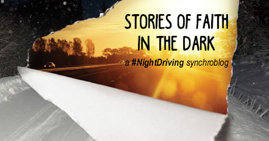 Night Driving: Growing Pains
