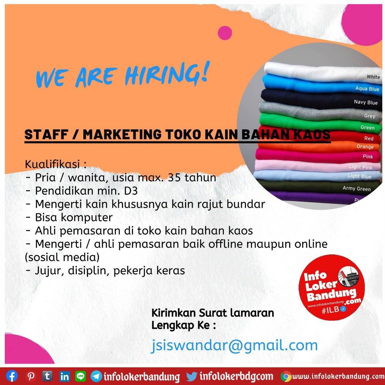 Lowongan Kerja Staff / Marketing Toko Kain Bahan Kaos Bandung Agustus 2020