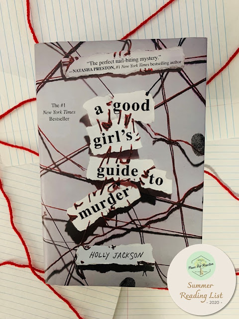 Book Review: A Good Girl's Guide to Murder by Holly Jackson Summer Reading List Paws For Reaction