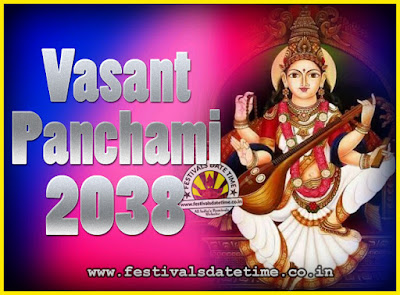 2038 Vasant Panchami Puja Date & Time, 2038 Vasant Panchami Calendar