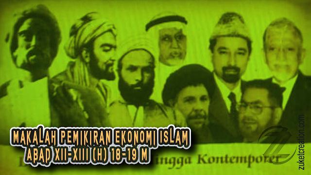Makalah Pemikiran Ekonomi Islam Abad XII-XIII (H) 18-19 M