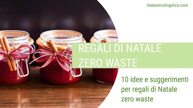 regali di natale zero waste sostenibili e rifiuti zero