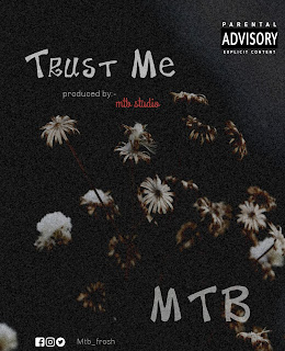 Mtb trust me download mp3.img
