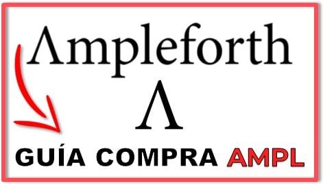 Cómo y Dónde Comprar AMPLEFORTH (AMPL)