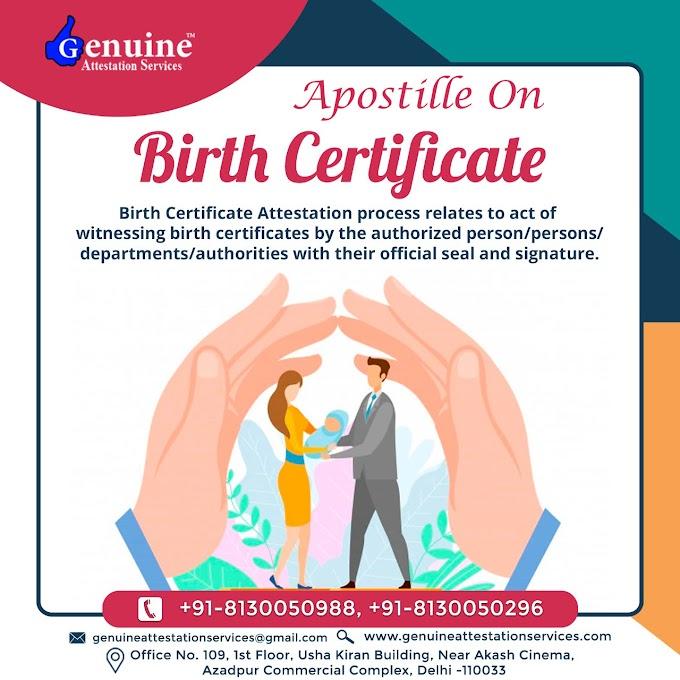 Apostille On Birth Certificate Attestation