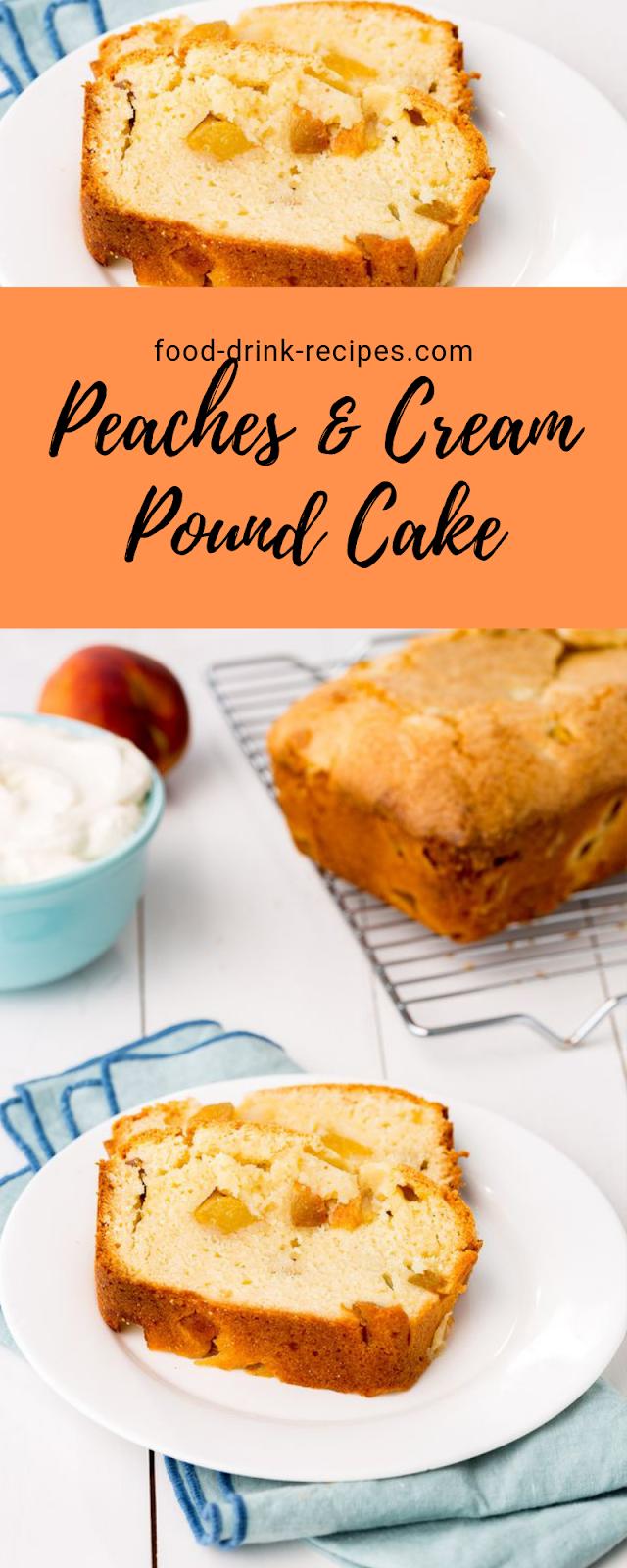 Peaches & Cream Pound Cake - food-drink-recipes.com