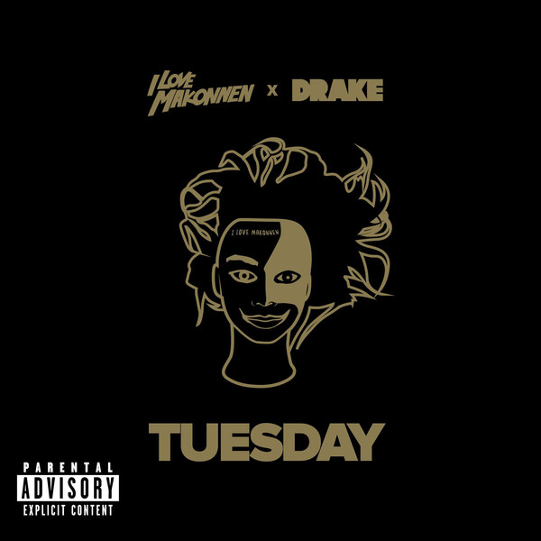 I LOVE MAKONNEN - Tuesday (feat. Drake) - Single Cover
